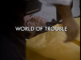 108 World of Trouble